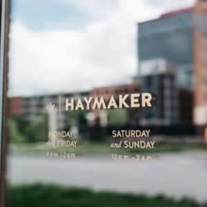 Welcome to The Haymaker - Downtown Raleigh