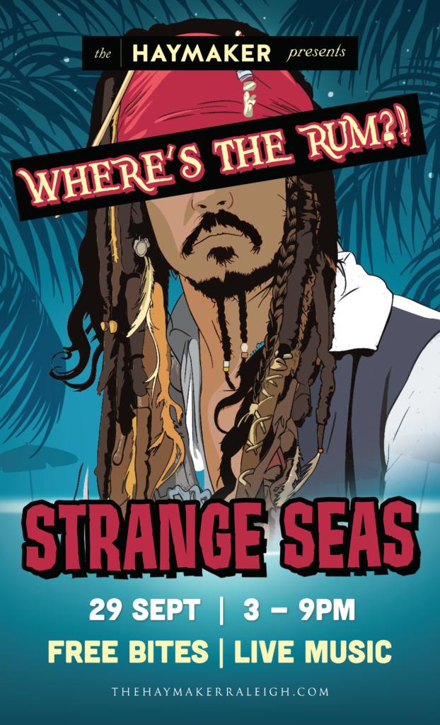 Strange Seas The Haymaker Downtown Raleigh September 2019