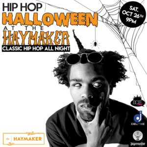 Dope Jams Hip Hop Halloween at The Haymaker Downtown Raleigh