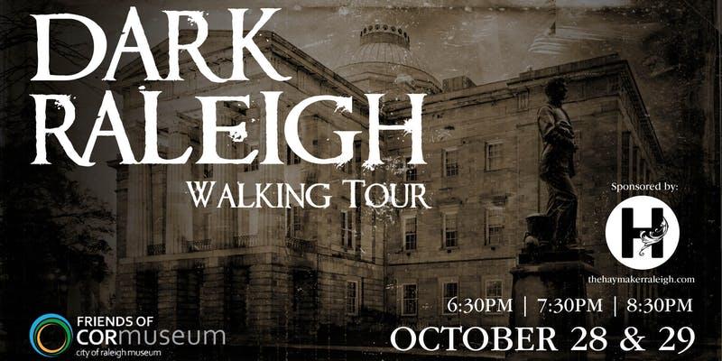 Dark Raleigh Walking Tour Sponsored by Haymaker