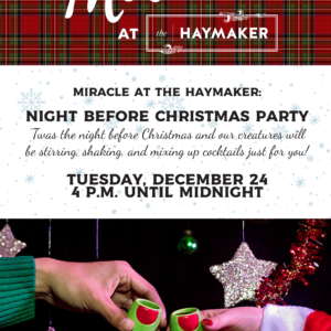 Miracle at The Haymaker - Night Before Christmas