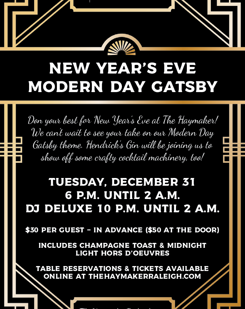 New Year's Eve at The Haymaker: Modern Day Gatsby