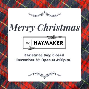 Haymaker Christmas Hours