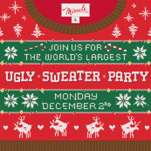 World's Largest Ugly Sweater Party - Miracle at The Haymaker