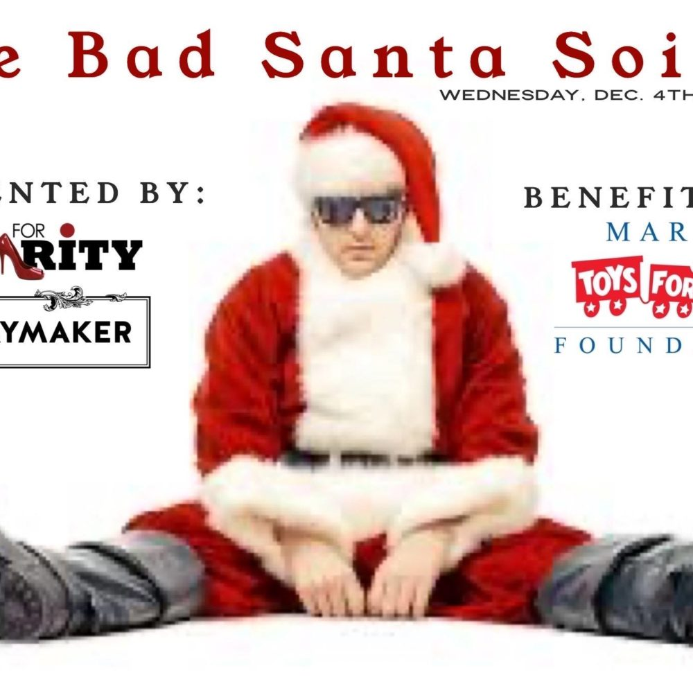 Wednesday, December 4, 2019: The Bad Santa Soiree with Models for Charity