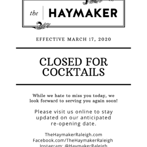 The Haymaker_ Closed for Cocktails